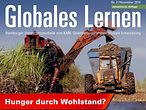 Globales Lernen: Hunger durch Wohlstand?